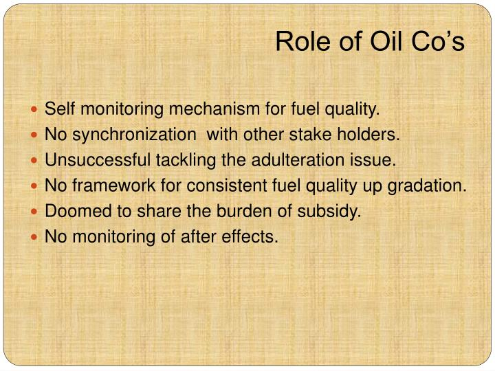 Role of Oil Co's