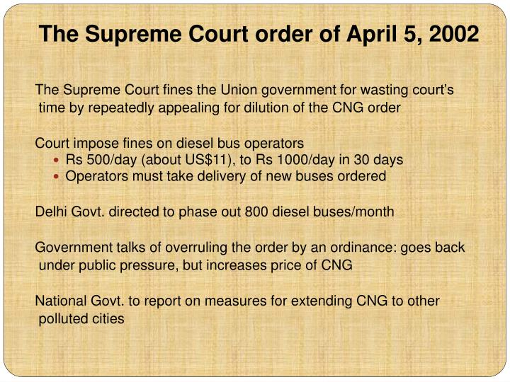 The Supreme Court order of April 5, 2002