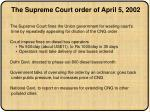 the supreme court order of april 5 2002