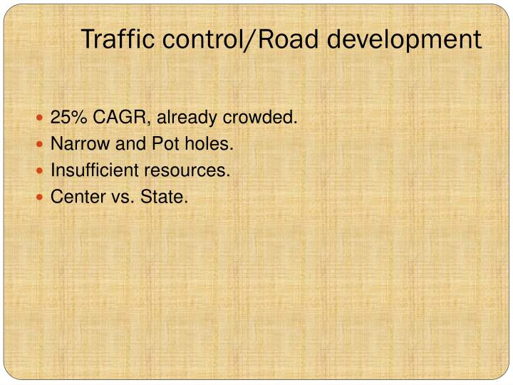 Traffic control/Road development