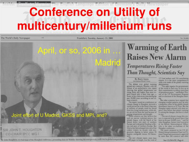 Conference on Utility of multicentury/millenium runs