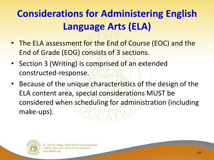 Considerations for Administering English Language Arts (ELA)