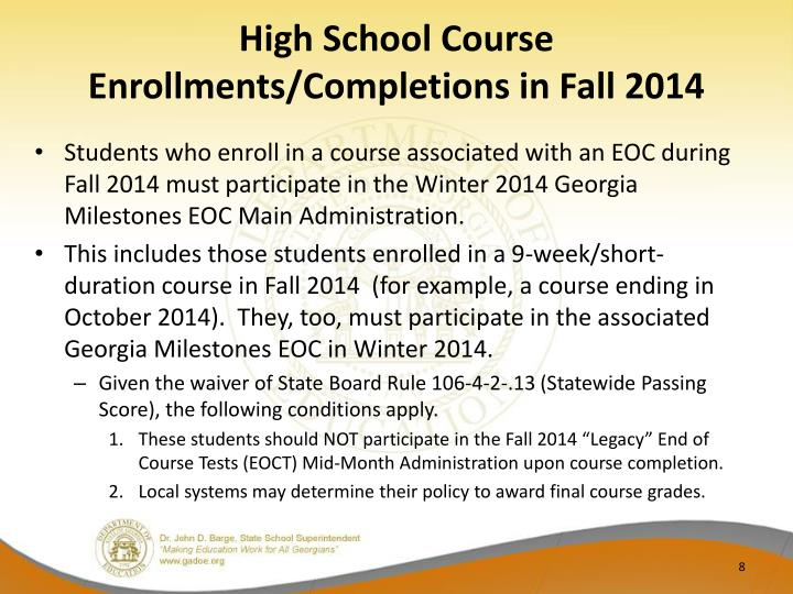 High School Course Enrollments/Completions in Fall 2014