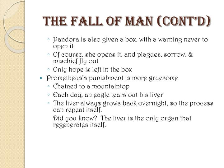 The Fall of Man (cont'd)