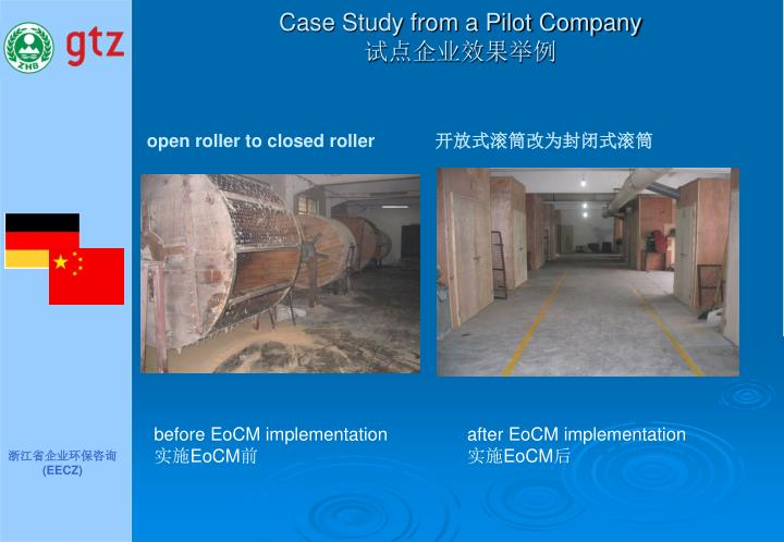 Case Study from a Pilot Company