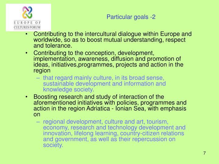 Particular goals -2