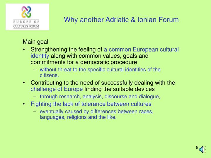 Why another Adriatic & Ionian Forum