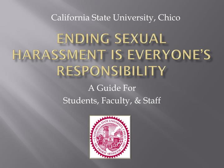 Ending sexual harassment is everyone s responsibility