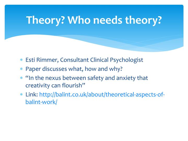 Theory? Who needs theory?