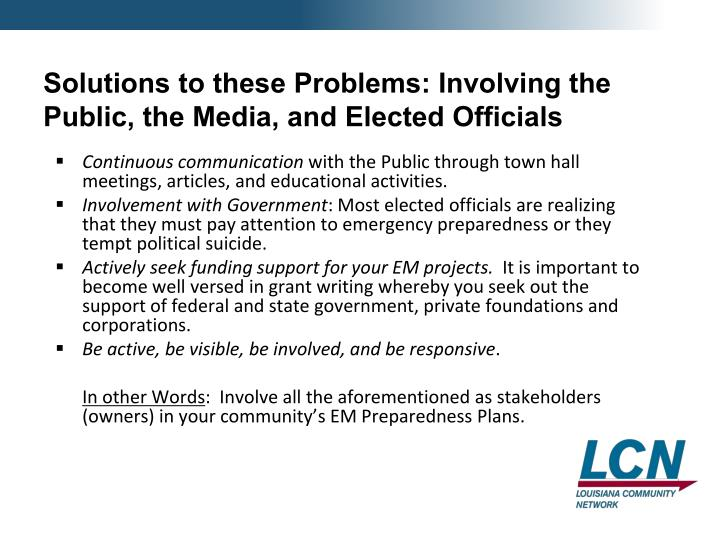 Solutions to these Problems: Involving the Public, the Media, and Elected Officials