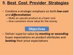 5 best cost provider strategies