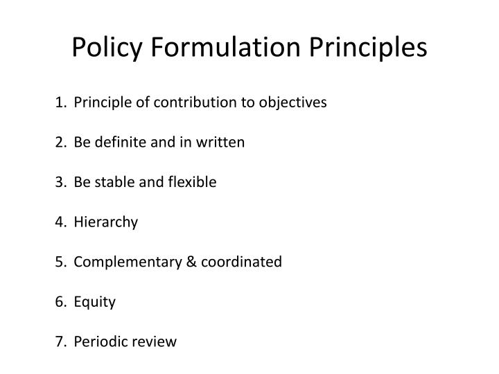 Policy Formulation Principles