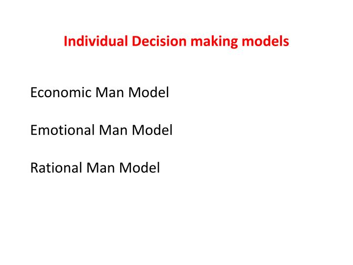 Individual Decision making models