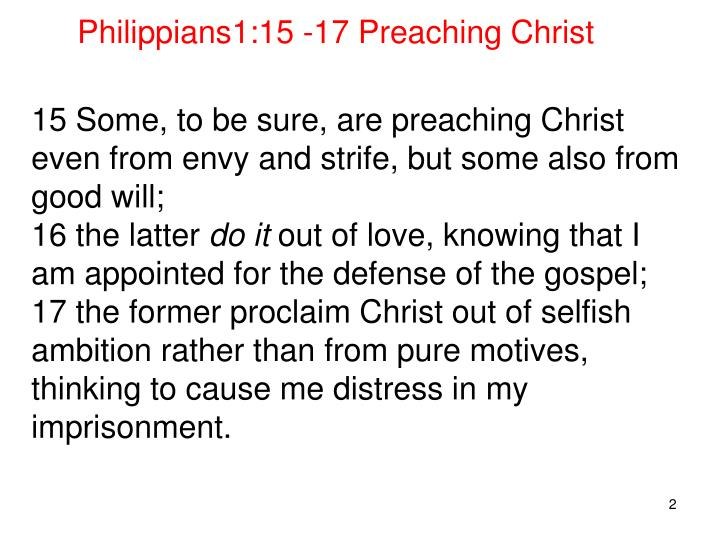 Philippians1:15 -17 Preaching Christ