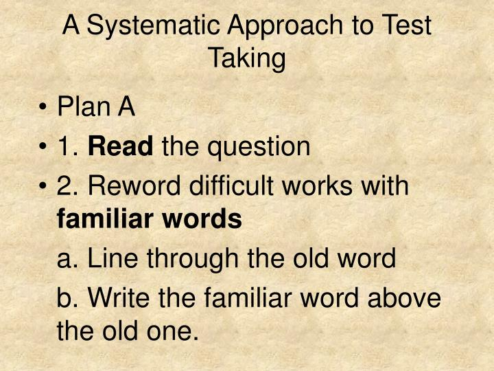 A systematic approach to test taking