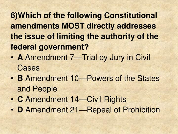 6)Which of the following Constitutional