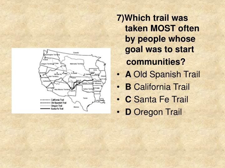 7)Which trail was taken MOST often by people whose goal was to start