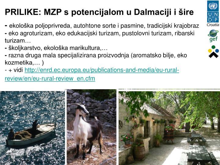 PRILIKE: MZP s potencijalom u Dalmaciji i šire