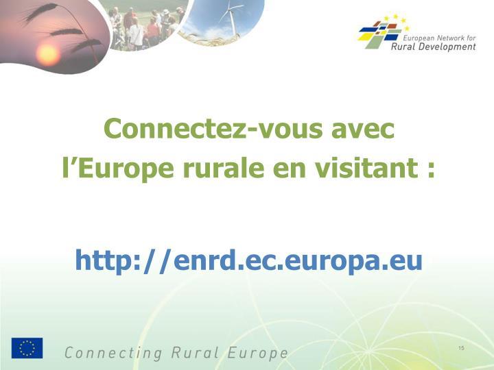 Connectez-vous avec l'Europe rurale en visitant :