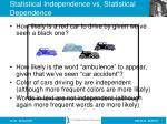 statistical independence vs statistical dependence