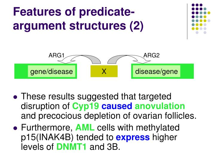 Features of predicate-argument structures (2)