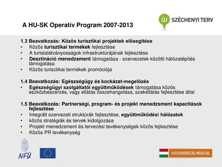 A HU-SK Operatív Program 2007-2013