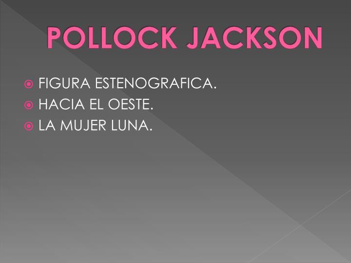POLLOCK JACKSON