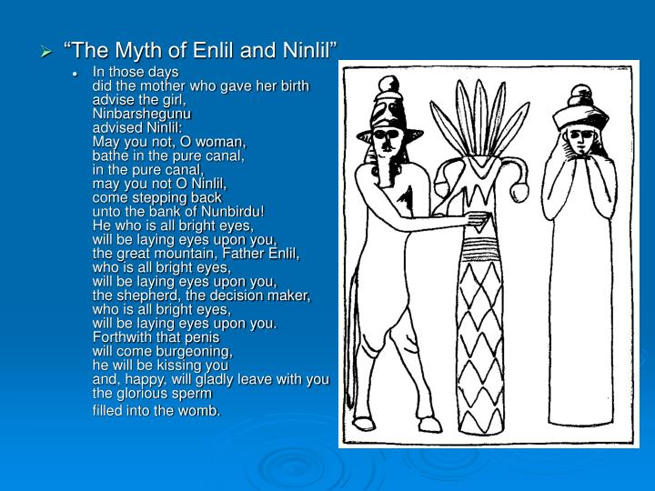 """The Myth of Enlil and Ninlil"""