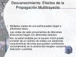desvanecimiento efectos de la propagaci n multitrayecto