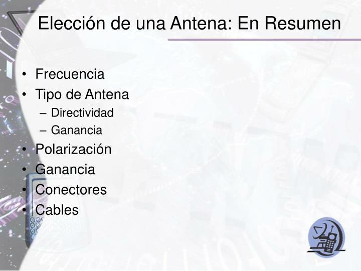 Elección de una Antena: En Resumen