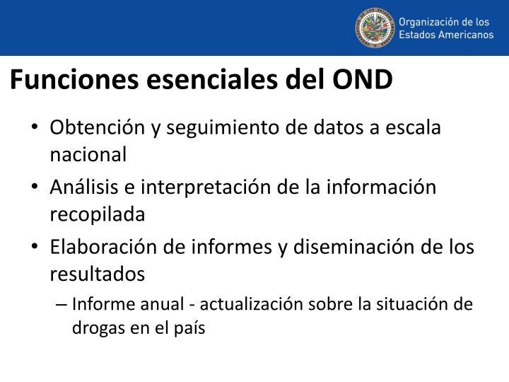 Funciones esenciales del OND