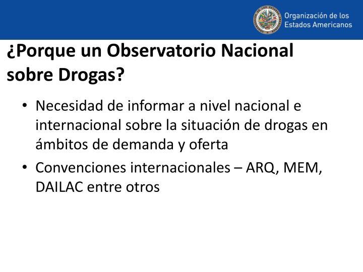 ¿Porque un Observatorio Nacional sobre Drogas?