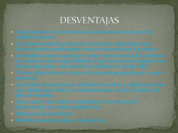 DESVENTAJAS