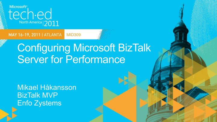 Configuring microsoft biztalk server for performance