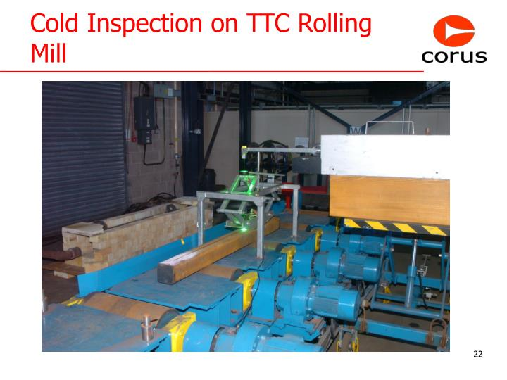 Cold Inspection on TTC Rolling Mill
