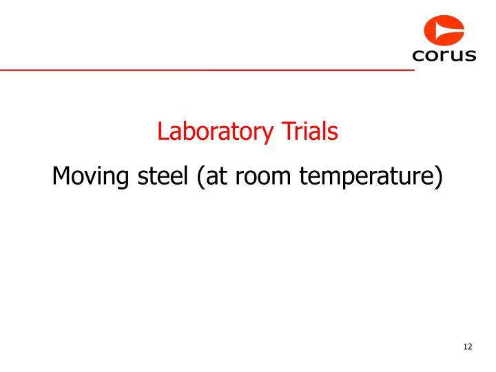 Laboratory Trials