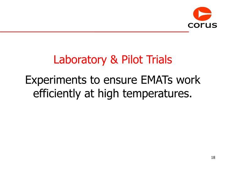 Laboratory & Pilot Trials
