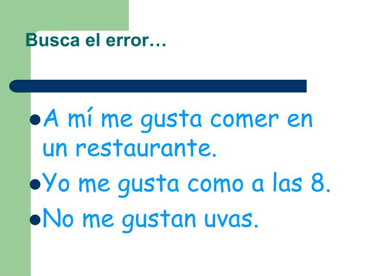 Busca el error…