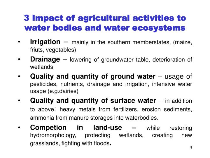 3 Impact of agricultural activities to water bodies and water ecosystems