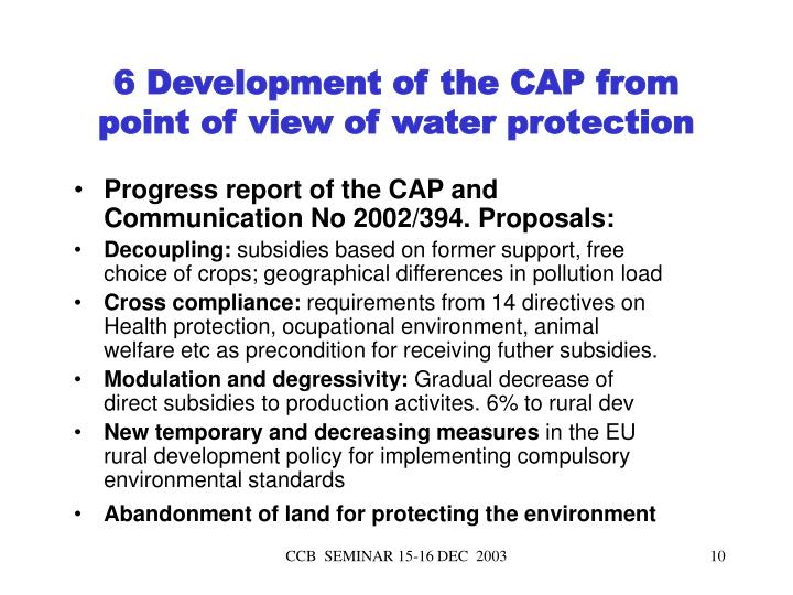 Progress report of the CAP and Communication No 2002/394. Proposals: