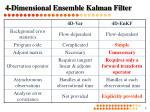 4 dimensional ensemble kalman filter