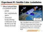 experiment 1 satellite lidar assimilation