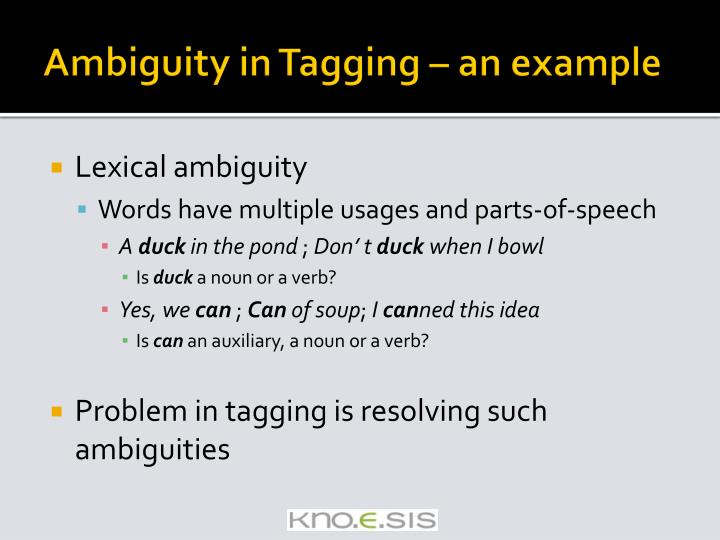 Ambiguity in Tagging – an example