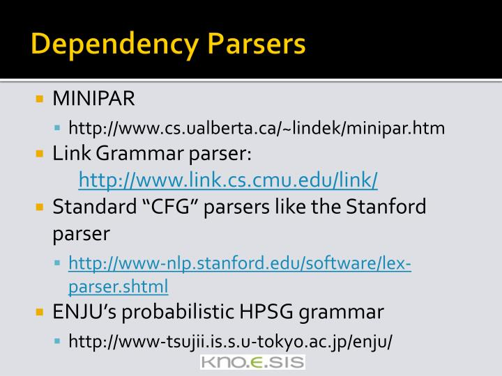 Dependency Parsers