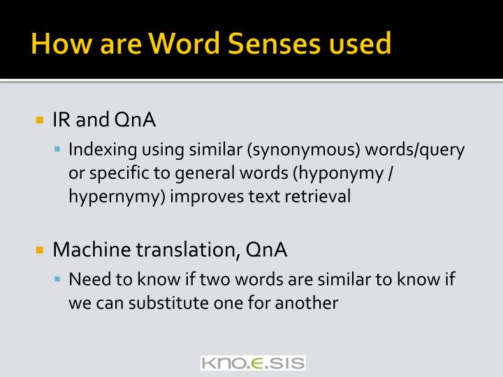 How are Word Senses used