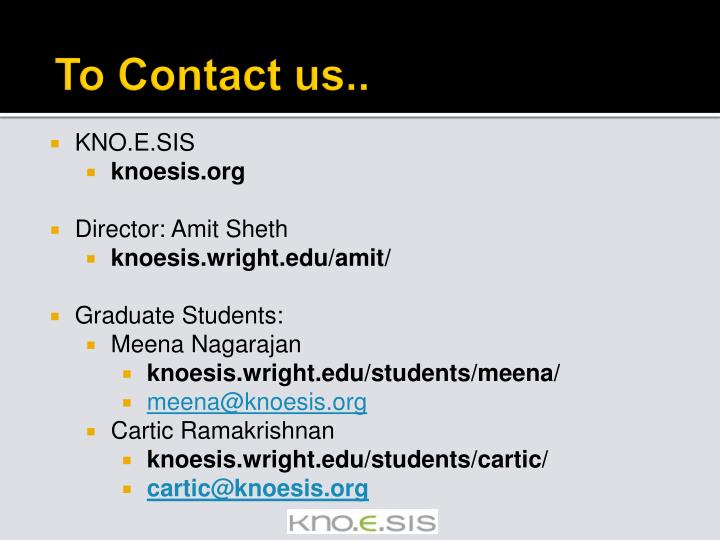 To Contact us..