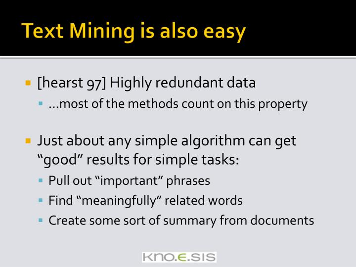 Text Mining is also easy