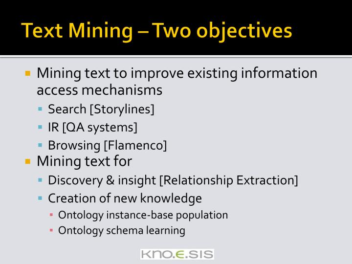 Text Mining – Two objectives