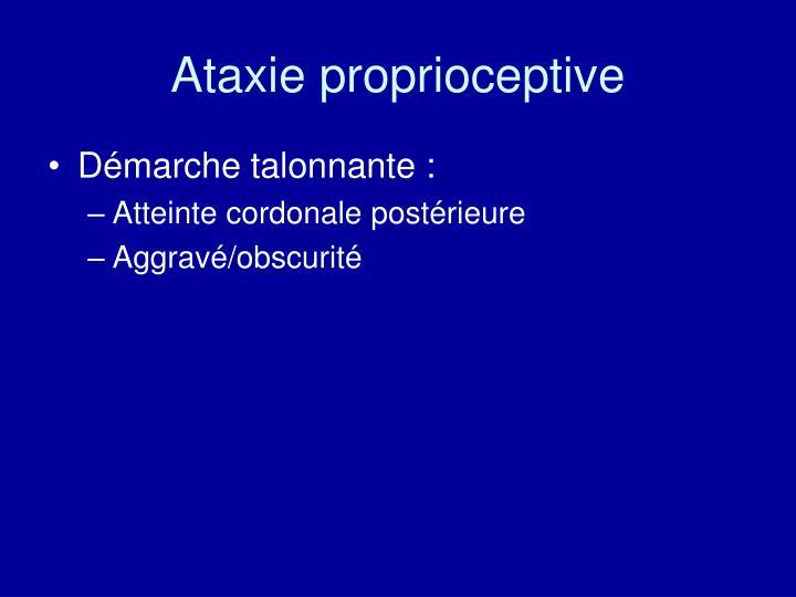 Ataxie proprioceptive