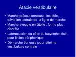 ataxie vestibulaire